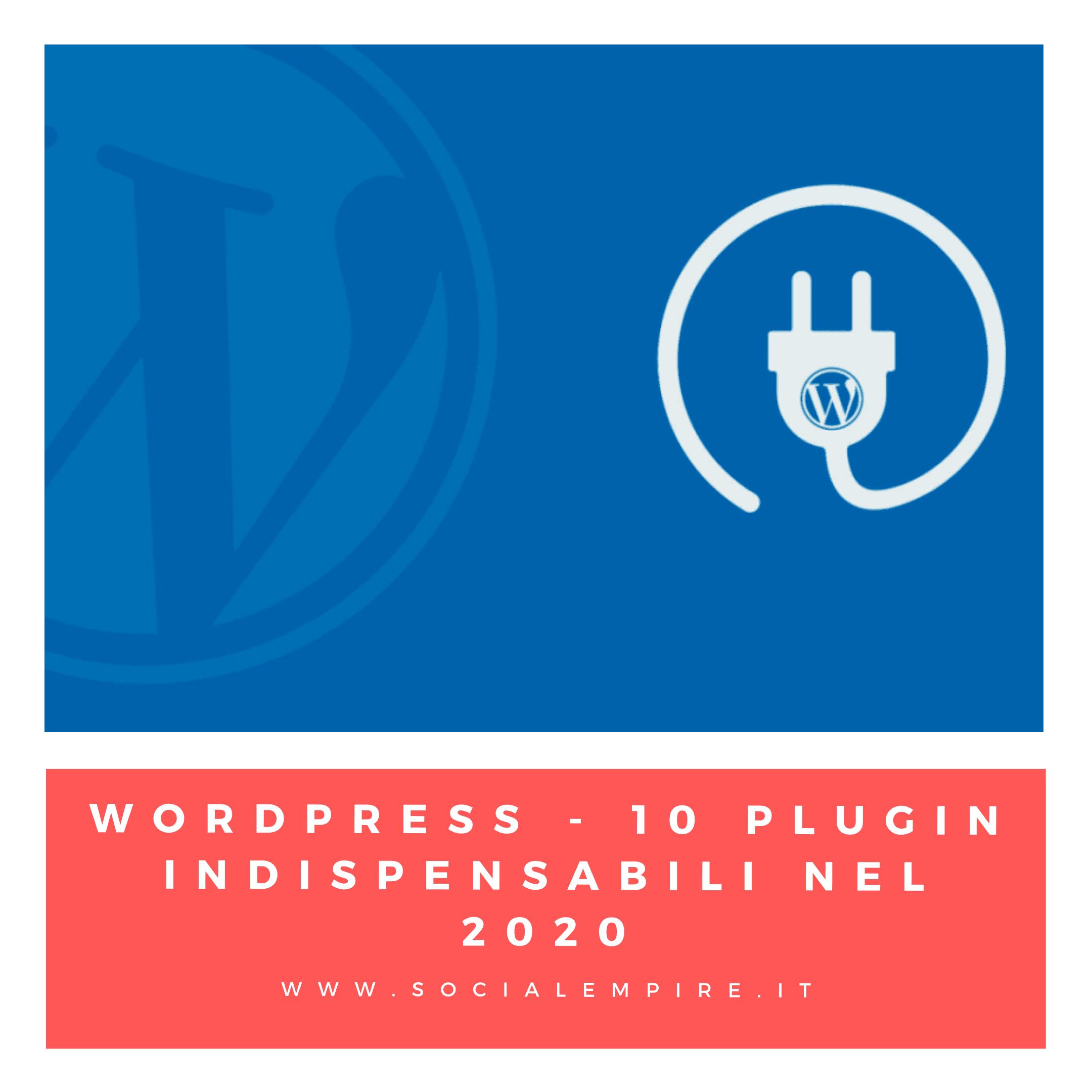 Plugin indispensabili Wordpress