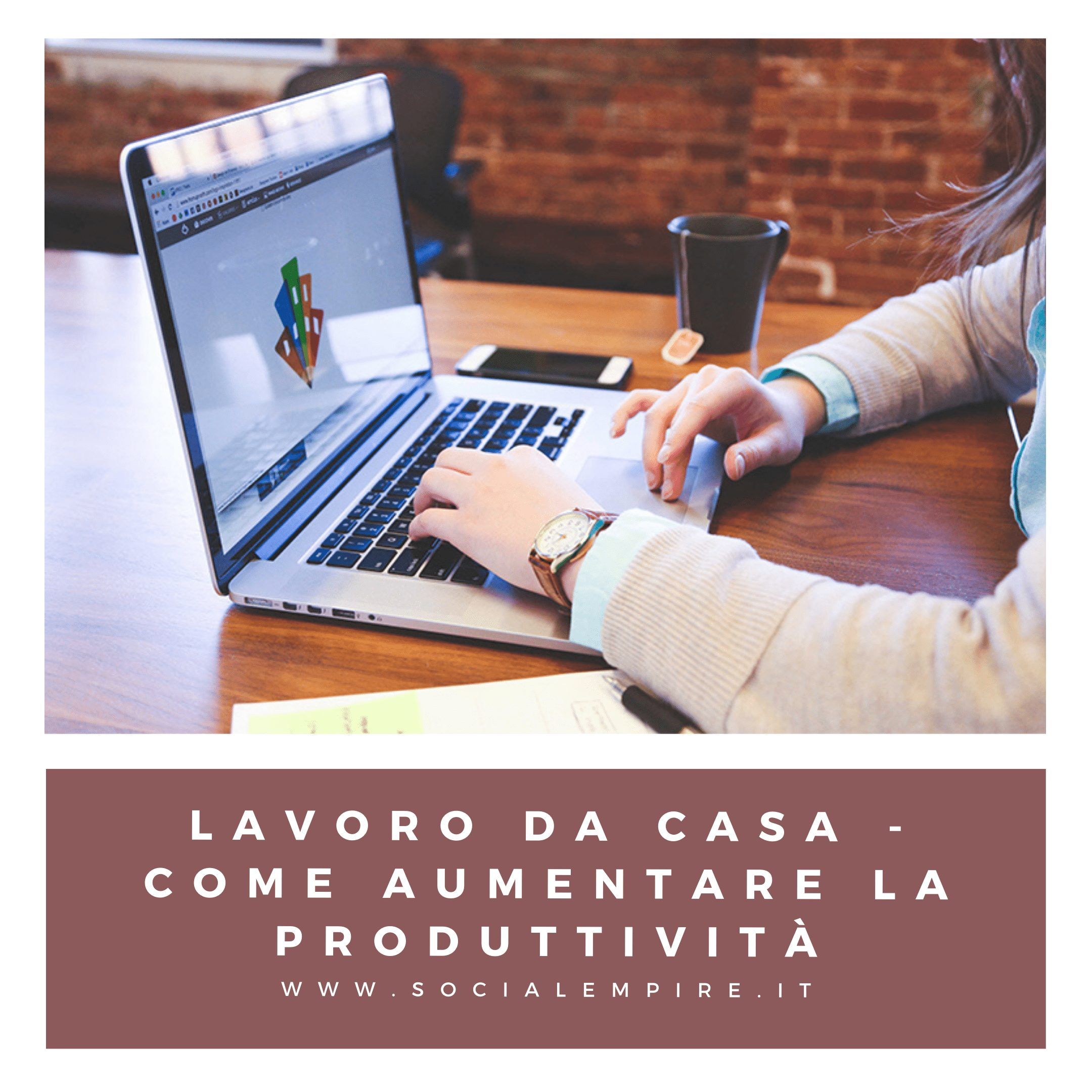 Aumentare la produttività lavorando da casa