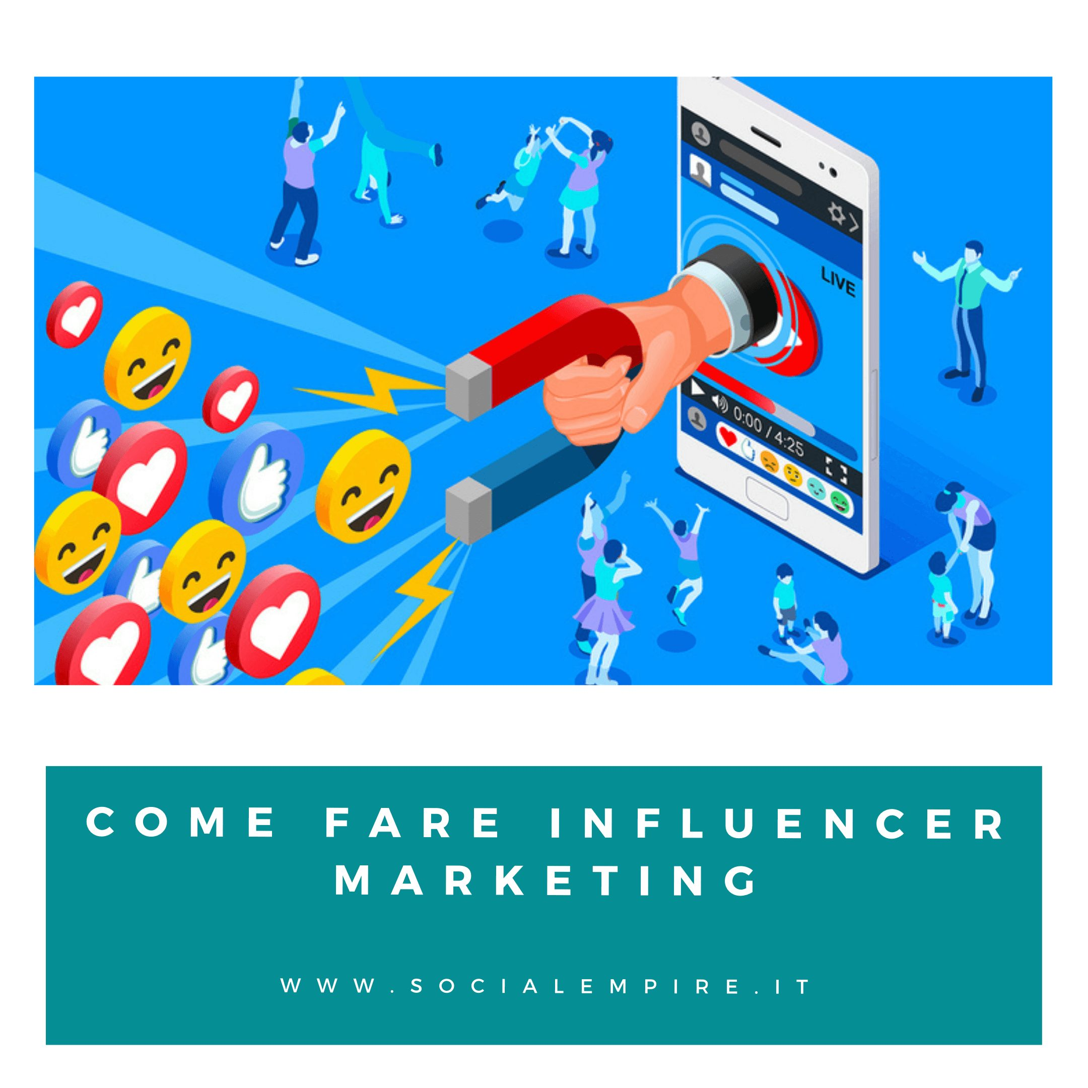 Come fare influencer marketing