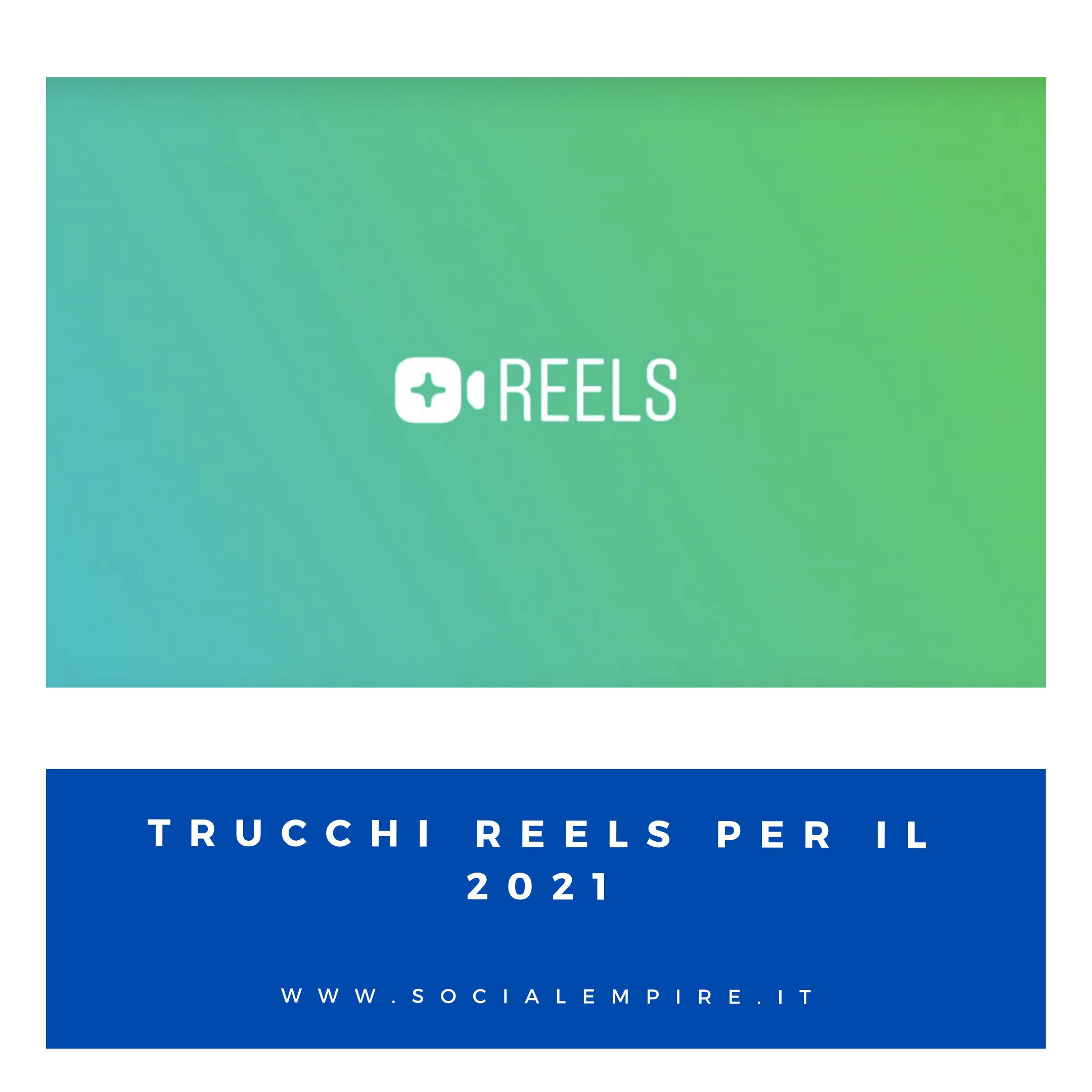 Trucchi Reels Instagram